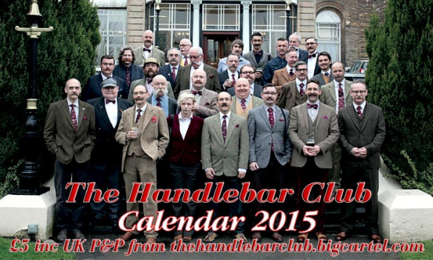 Give a unique Gift to the Moustache In Your Life! The Handlebar Club 2015 Calendar will give almost year of pleasure, and help Stepping Stones Down Syndrome Support Group into the bargain. Click / Tap on the picture to buy one now On Sale for £5 inc. UK P&P from our Big Cartel Shop